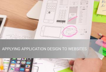 image of blog article - APPLYING APPLICATION DESIGN TO WEBSITES